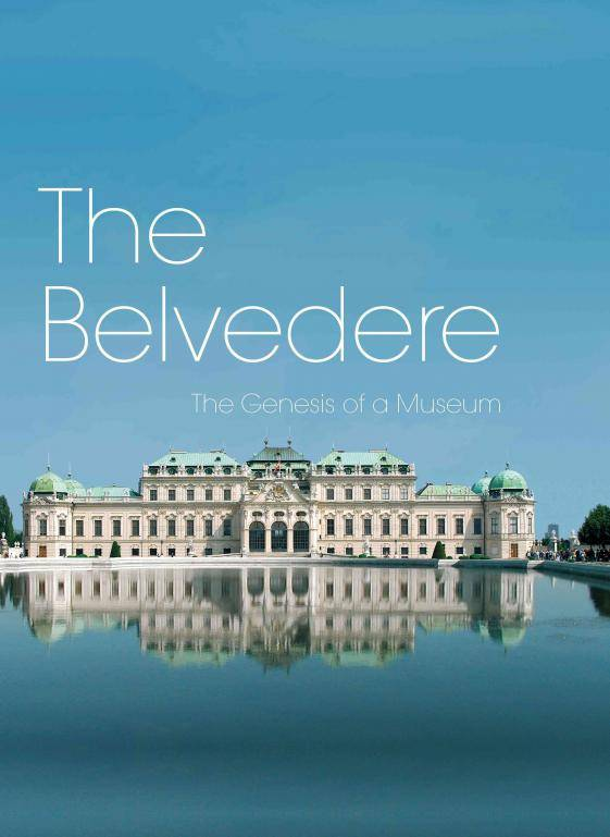 the-belvedere-genesis-of-a-museum-